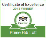 Prime Rib Loft Certificate of Excellence