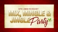 Mix, Mingle & Jingle Party