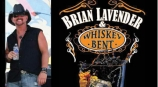 Brian Lavender & Whiskey Bent