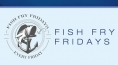Fish Fry Fridays just $26.99