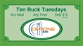 Ten Buck Tuesdays