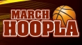 March Hoopla Packages Starting from $129