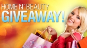 Win a Home N' Beauty prize package!