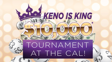 Save The Date $10,000* Keno Is King Tournament