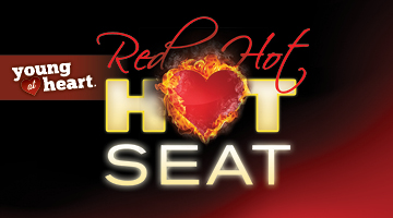 YOUNG AT HEART RED HOT HOT SEAT