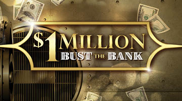 $1 Million Bust the Bank
