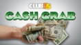 Club55: Cash Grab