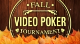 2014 Fall Video Poker Tournament