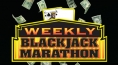 Weekly Blackjack Marathon