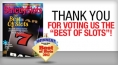 "Thank you for voting us the ""Best of Slots""!"