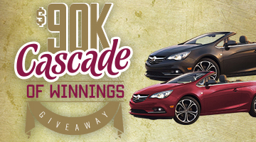 Win one of two Buick® Cascadas or A Share Of $20,000!