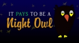 It Pays to be a Night Owl