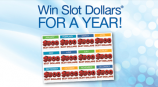 Win $500 Slot Dollars Every Month for a Year!