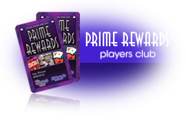 Prime Rewards Players Club