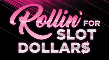 Win up to $240 Slot Dollars