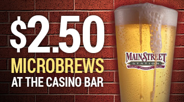 $2.50 Microbrews Available Everyday