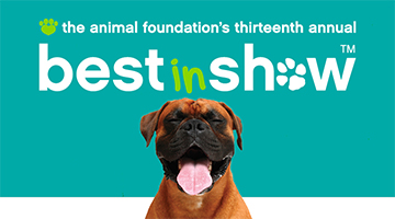 The Animal Foundation's 13th Annual Best In Show