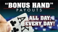 """Bonus Hand"" Poker Payouts"