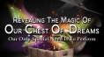 Revealing the Magic of Our Chest of Dreams