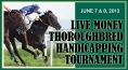 Live Money Thoroughbred Handicapping Tournament