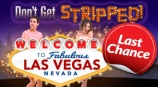 Don't Get Stripped - 20% Off Room Rates