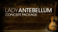 Lady Antebellum Concert & Hotel Package starting from $339