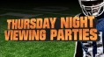 Join Our Thursday Night Football Viewing Parties