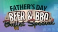 Father's Day Beer & BBQ Buffet Special