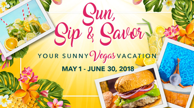 Sun, Sip & Savor Your Sunny Vegas Vacation