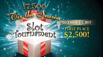 $7,500 Tis the Season Slot Tournament